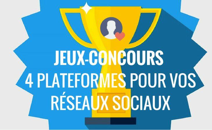 4 plateformes de jeux-concours pour vos réseaux sociaux