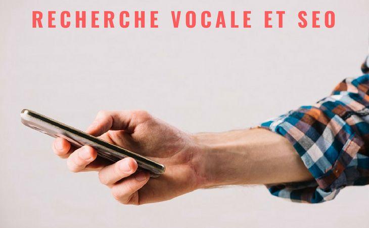 Comment adapter son SEO avec la recherche vocale ?